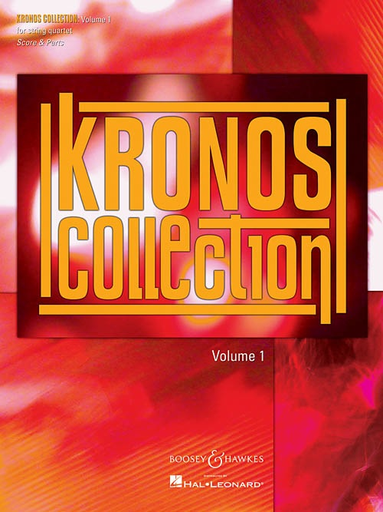 HAL LEONARD Kronos Collection Vol.1 for String Quartet (score and parts)