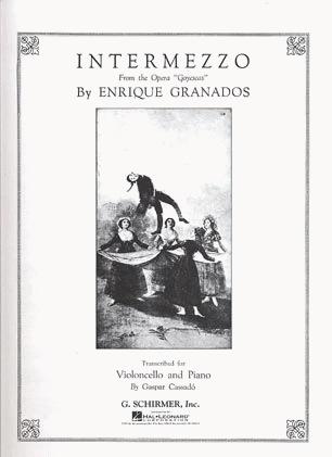 HAL LEONARD Granados, E. (Cassado): Intermezzo from ''Goyescas'' (cello & piano)