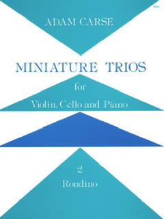 Stainer & Bell Ltd. Carse, A.: Miniature Trios, 2 Rondino (violin, cello, and piano)