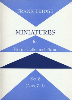 Stainer & Bell Ltd. Bridge, F.: Miniatures, Set 3 (Violin, Cello & Piano)