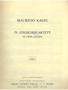 Kagel, Mauricio: String Quartet No. 4 (parts)