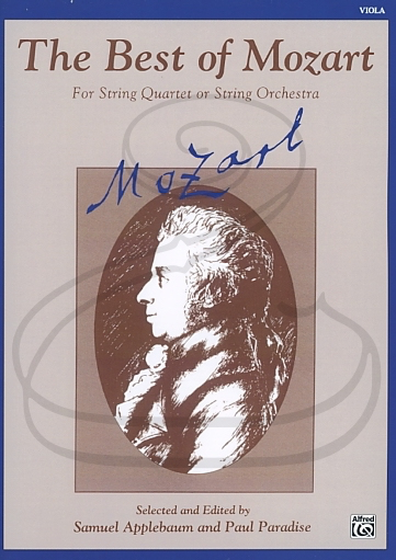 Alfred Music Mozart, W.A. (Applebaum/Paradise): (collection) The Best of Mozart for String Quartet or Orchestra (viola) Belwin Mills Publishing