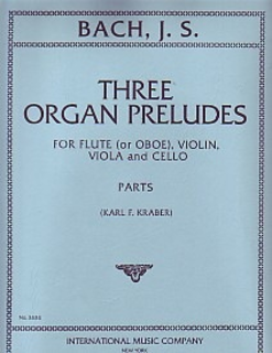 International Music Company Bach, J.S.: Three Organ Preludes (S. 659, S. 680, S. 641) for Flute (or Oboe), Violin, Viola, and Cello