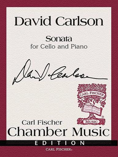 Carl Fischer Carlson, David: Sonata (cello & piano)