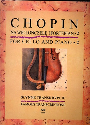 Carl Fischer Chopin, F.: Famous Transcriptions for Cello & Piano Vol.2