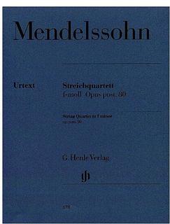 Mendelssohn, F.: String Quartet Op.80, urtext (2 violins, viola, and cello) Henle