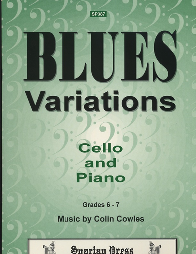 Carl Fischer Cowles: Blues Variations (cello & piano)