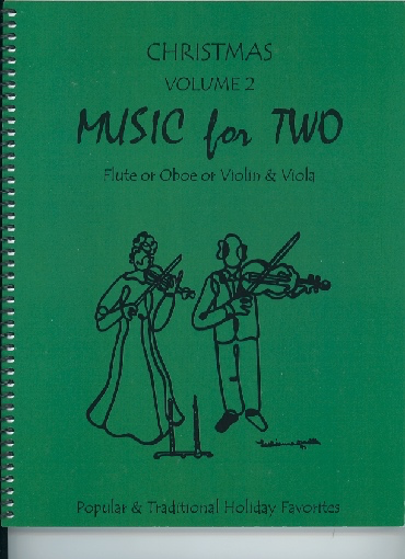 Last Resort Music Publishing Kelley, Daniel: Music for Two Christmas Vol.2, Popular & Traditional Holiday Favorites (violin & viola)