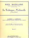 Bazelaire, Paul: La Technique du Violoncello-Scales Bk.1