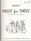 Last Resort Music Publishing Kelley, Daniel: Music for Three Vol.8 More Favorites from the Baroque, Classical & Romantic Periods (cello)