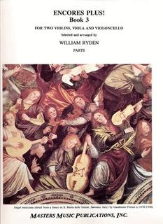LudwigMasters Ryden, William: Encores Plus! Book 3 (string quartet)