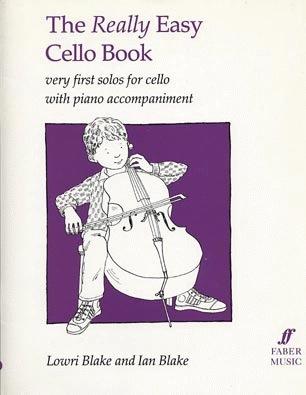 Faber Music Blake: The Really Easy Cello Book (cello & piano)