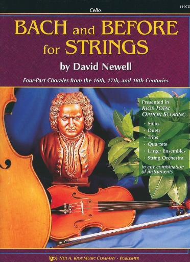 Newell, David: Bach and Before for Strings (cello)