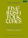 Ferguson: Five Irish Folk Tunes (viola or cello & piano)