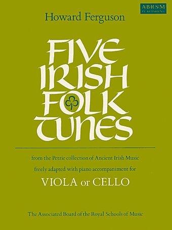 Ferguson: ive Irish Folk Tunes (viola or cello & piano)