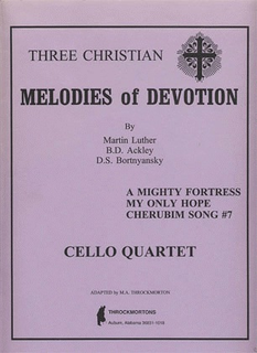 Throckmorton: Melodies of Devotion by Martin Luther Cello Quartet (4 cellos)