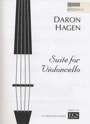 Hagen, Daron: Suite for Violoncello