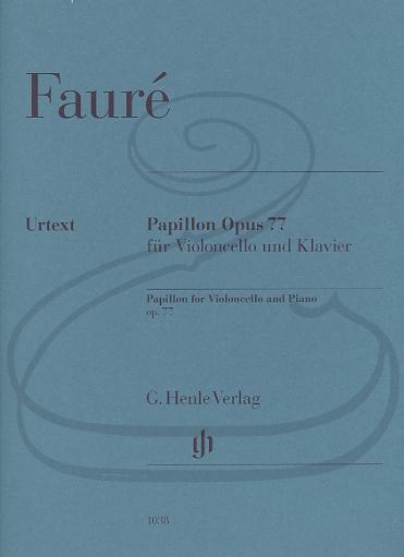 HAL LEONARD Faure (Monnier): Papillon, Op.77 - URTEXT (cello & piano) Henle Verlag