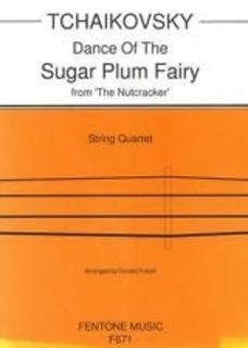 Fentone Music Tchaikovsky, P.I.: Sugar Plum Fairy from the Nutcracker (string quartet)