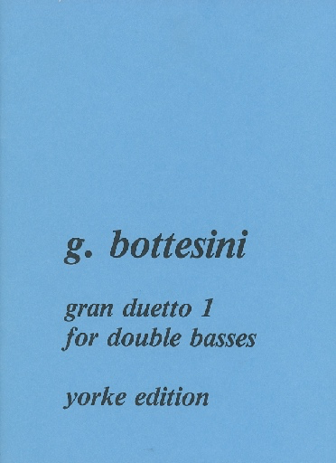 Carl Fischer Bottesini, Giovanni: Gran Duetto #1 (2 basses)