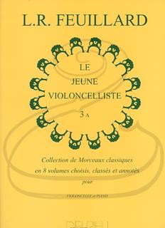 Edition Delrieu Feuillard: The Young Cellist, Vol.3A (cello & piano) Edition Delrieu