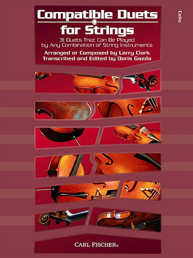 Carl Fischer Clark, Larry & Gazda, Doris: Compatible Duets for Strings (2 cellos)