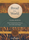 MorningStar Burton: Bread of the World (cello & organ) MorningStar