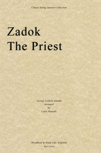 Carl Fischer Handel, G.F. (Martelli) : Zadok The Priest (string quartet)