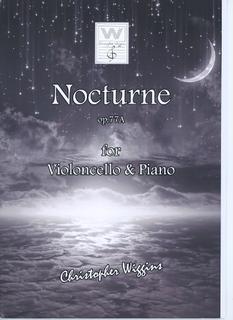 Wiggins, Christopher: Nocturne, op.77A (cello & piano)