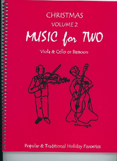 Last Resort Music Publishing Kelley, D.: Christmas Music for Two, Vol. 2 , Popular & Traditional Holiday Favorites (Viola & Cello/Bassoon)