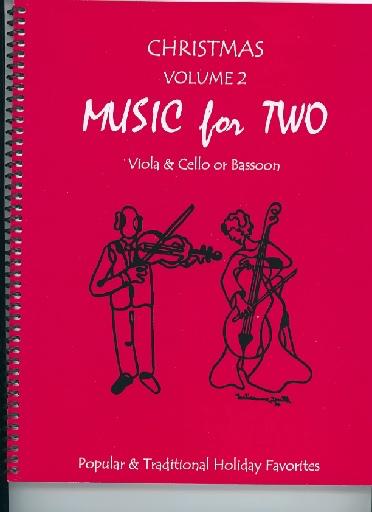 Last Resort Music Publishing Kelley, D.: Christmas Music for Two, Vol. 2 , Popular & Traditional Holiday Favorites (Viola & Cello/Bassoon)
