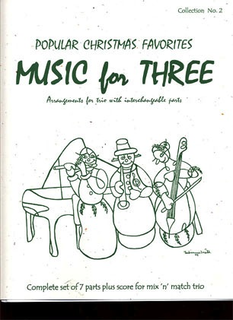 Last Resort Music Publishing Kelley, D.: Music for Three - Popular Christmas Favorites (mixed trio)