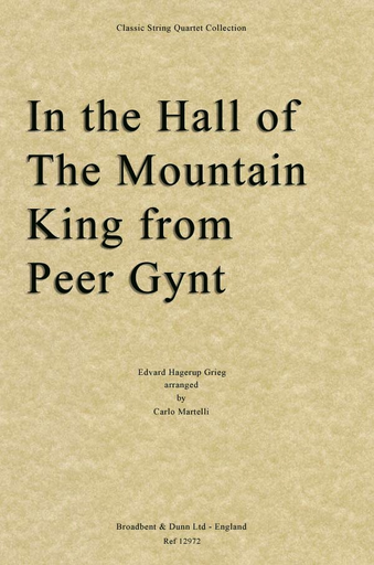 Grieg, Edvard: In the Hall of the Mountain King (string quartet)