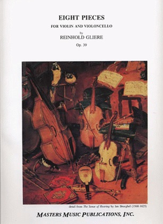 LudwigMasters Gliere, Reinhold: Eight Pieces Op.39 (violin & cello)