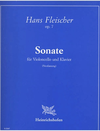 Fleischer, H.: Sonata, Op.7 (Cello and Piano)