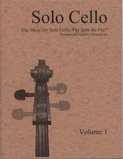 Laut, e (arr): Gig Music for Solo Cello-Why Split the Fee? Vol.1