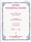 HAL LEONARD Aufderhaar: (collection) More Wedding Music - ARRANGED (string quartet w/ bass ad lib.) Southern Music Company