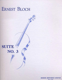 Broude Brothers Limited Bloch, Ernest: Suite No. 3 (cello solo)