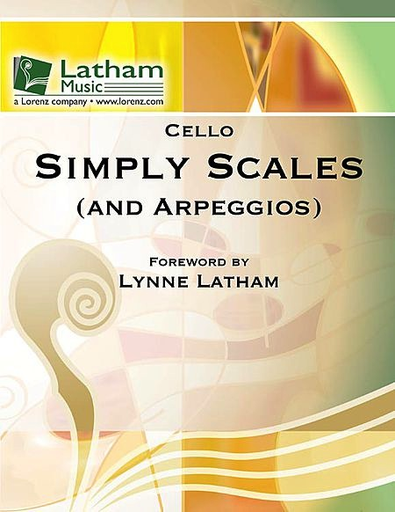 LudwigMasters Latham, Lynne: Simply Scales (and Arpeggios) for Cello