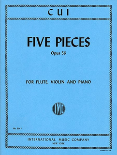 International Music Company Cui, Cesar: Five Pieces, Op.56 (flute, violin, piano)
