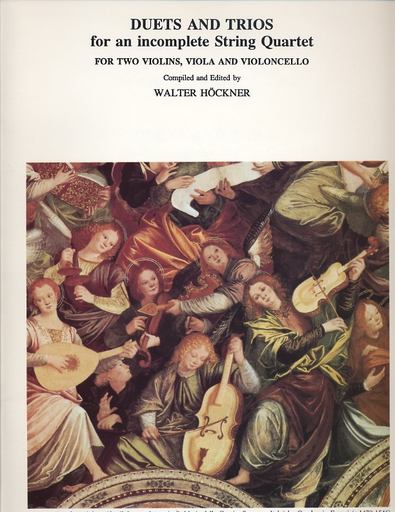 LudwigMasters Hoeckner, editor: Duets and Trios for an Incomplete String Quartet