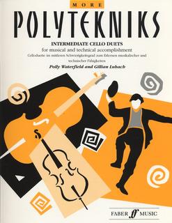 Waterfield, Polly: More Polytekniks- Intermediate Cello Duets (2 cellos)