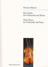 Busoni, Ferruccio: Three Pieces (cello & piano)