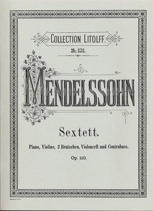 C.F. Peters Mendelssohn, Felix: Sextet in D Op.110 (piano, violin, 2 violas, cello, bass) Peters ed