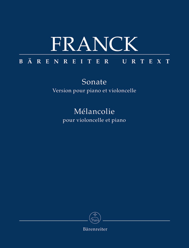 Barenreiter Franck, Cesar.: Sonata and Melancolie (cello and piano) Barenreiter Urtext