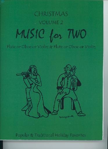 Last Resort Music Publishing Kelley, Daniel: Music for Two Christmas Vol.2, Popular & Traditional Holiday Favorites (2 violins)
