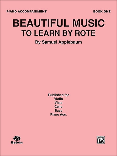 Alfred Music Applebaum, Samuel: Beautiful Music to Learn by Rote Book 1 (piano accompaniment)