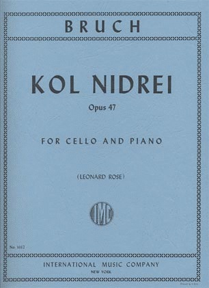 International Music Company Bruch, Max (Rose): Kol Nidrei Op.47 (Cello & Piano) IMC