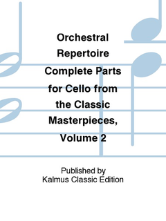 Alfred Music Orchestral Repertoire: Complete Parts for Cello from the Classic Masterpieces, Vol.II (cello)