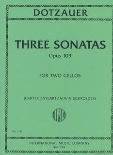 International Music Company Dotzauer, Friedrich (Carter Enyeart / Alwin Schroeder): Three Sonatas op.103 (2 cellos)
